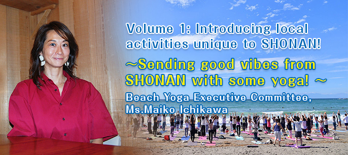 ~Sending good vibes from SHONAN with some yoga!~